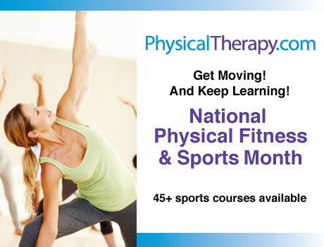 Physical Fitness & Sports Month PhysicalTherapy.com 45+ sports courses available