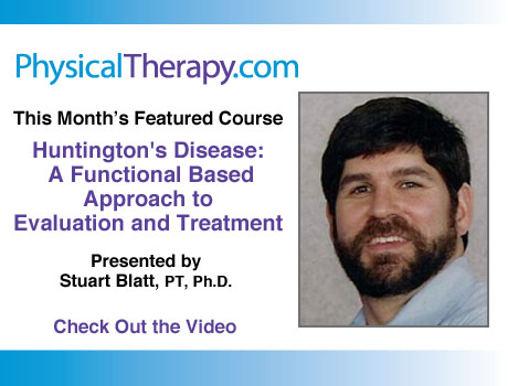 Huntington's Disease Stuart Blatt Video Course Functional Based Approach to Evaluation & Treatment