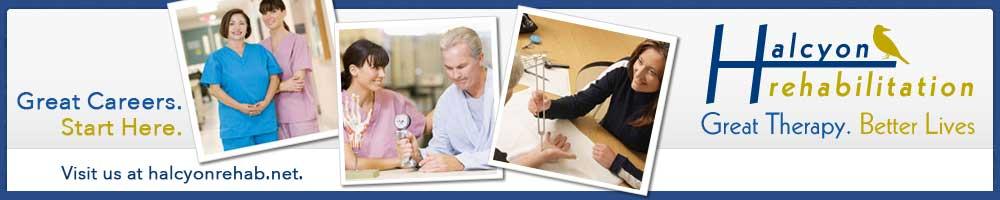 Halcyon Rehabilitation Careers Start Here!